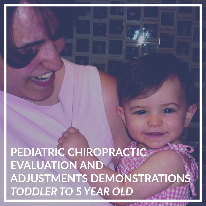 Pediatric Adjusting Demonstration - Toddler to 5 Year Old