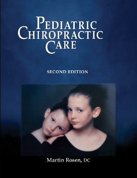Pediatric Chiropractic Care - 2nd Edition - Softcover